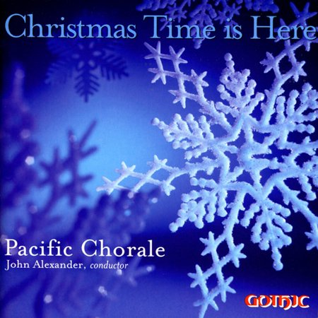 Pacific Chorale - Christmas Time Is Here [CD] ()