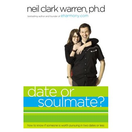 Soul Mate Dolphins - Date or Soul Mate? : How to Know If Someone Is Worth Pursuing in Two Dates or Less