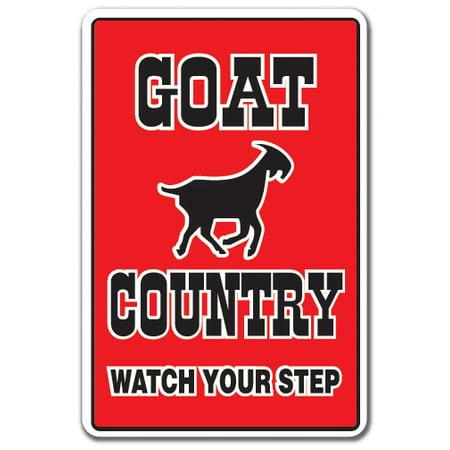 Goat Farm Arts Center Halloween (GOAT COUNTRY Aluminum Sign farm animals watch your step redneck parking | Indoor/Outdoor | 10