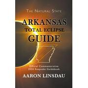 Arkansas Total Eclipse Guide - eBook