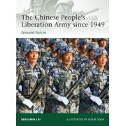 The Chinese People's Liberation Army since 1949 : Ground Forces