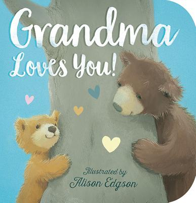 Grandma Loves You (Board Book)