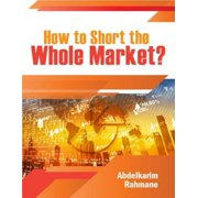 How to Short the Whole Market? - eBook