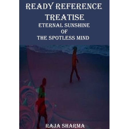 Ready Reference Treatise: Eternal Sunshine of the Spotless Mind -