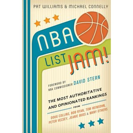 - NBA List Jam! : The Most Authoritative and Opinionated Rankings from Doug Collins, Bob Ryan, Peter Vecsey, Jeanie Buss, Tom Heinsohn, and many more