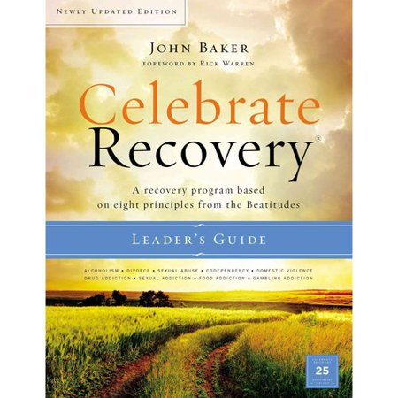 Celebrate Recovery  A Recovery Program Based On Eight Principles From The Beatitudes