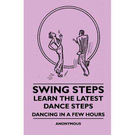 Swing Steps - Learn the Latest Dance Steps - Dancing in a Few Hours - (Learn Best Dance Steps)