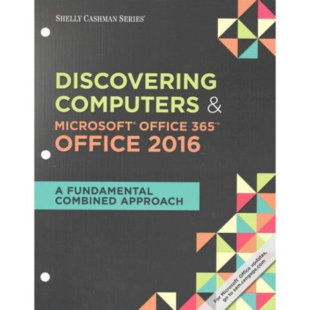 Discovering Computers   Microsoft Office 365 Office 2016  A Fundamental Combined Approach