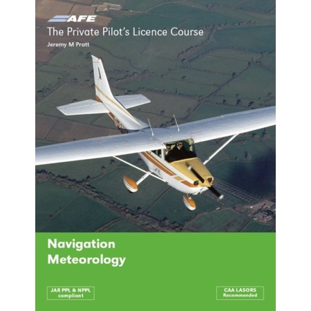 The Private Pilots Licence Course: Navigation & Meteorology v. 3 (Course Pilot)