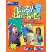Easy Buckets: Grooves for Beginning Ensembles (Other)