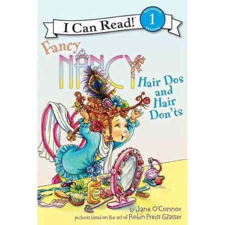 Fancy Nancy: Hair Dos and Hair Don'ts by
