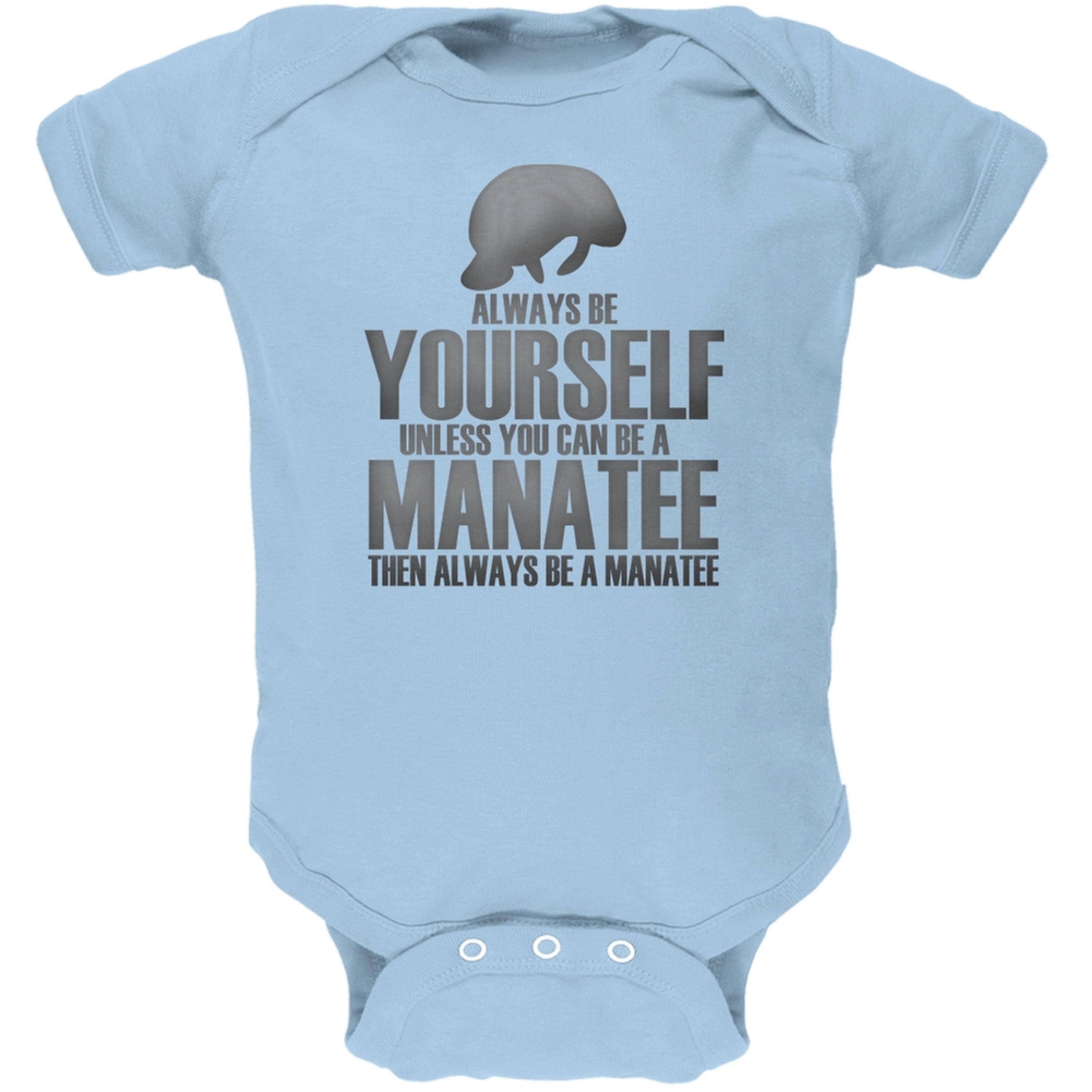 Always Be Yourself Manatee Light Blue Soft Baby One Piece