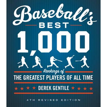 Baseball's Best 1,000 : Rankings of the Greatest Players of All (The Best Guitar Player Of All Time)