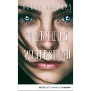 Marthas Widerstand - eBook