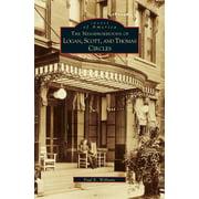 Neighborhoods of Logan, Scott, and Thomas Circles (Hardcover)