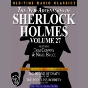 THE NEW ADVENTURES OF SHERLOCK HOLMES, VOLUME 27: EPISODE 1: THE ISLAND OF DEATH EPISODE 2: THE POINTLESS ROBBERY - Audiobook