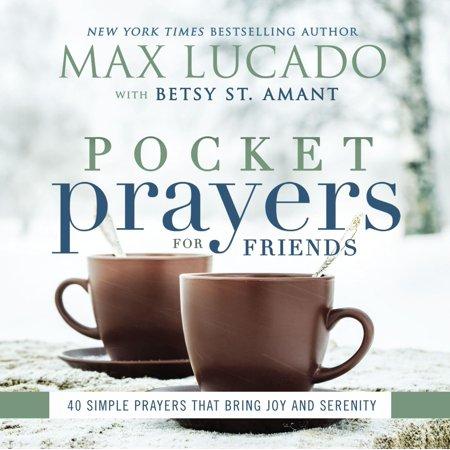 Pocket Prayers for Friends : 40 Simple Prayers That Bring Joy and Serenity Aa Serenity Prayer