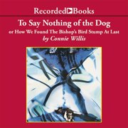 To Say Nothing of the Dog - Audiobook