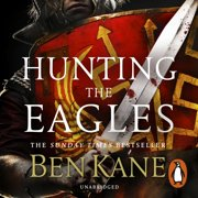 Hunting the Eagles - Audiobook