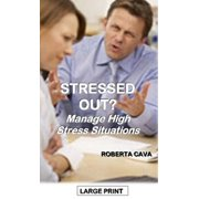 Stressed Out? Manage High Stress Situations - eBook