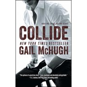 Collide : Book One in the Collide Series
