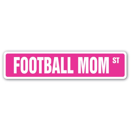 FOOTBALL MOM Street Sign helmet pads cleats team player | Indoor/Outdoor |  24