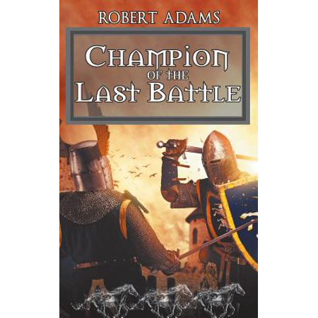 Champion of the Last Battle by