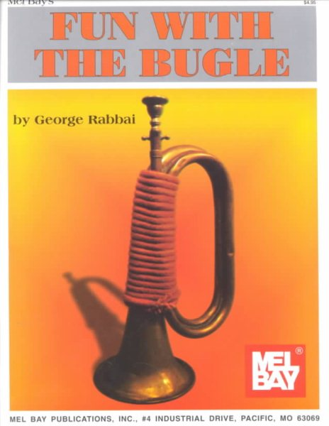 Mel Bay's Fun with the Bugle by Mel Bay Publications