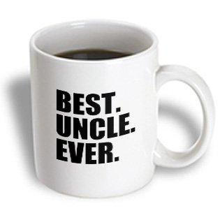 3dRose Best Uncle Ever - Family gifts for relatives and honorary uncles and great uncles - black text, Ceramic Mug,
