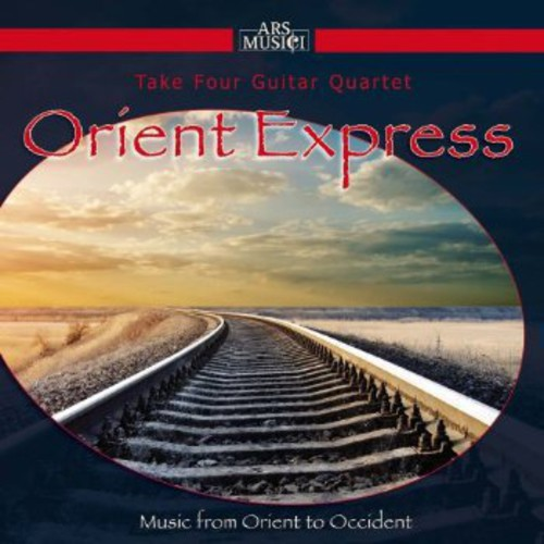 Orient Express: Music from Orient to Occident