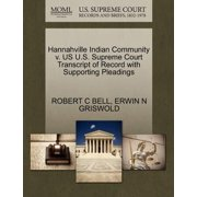 Hannahville Indian Community V. Us U.S. Supreme Court Transcript of Record with Supporting Pleadings