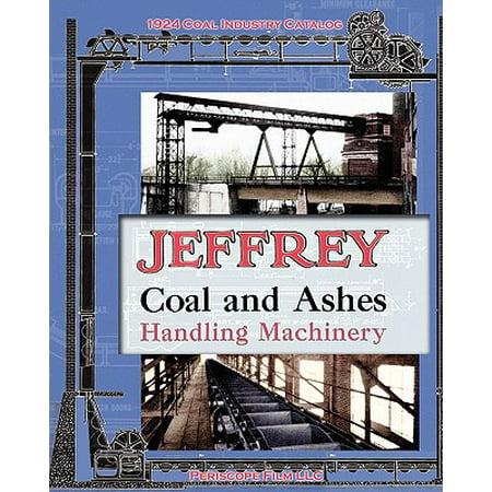 Jeffrey Coal and Ashes Handling Machinery Catalog - Ash City Catalog