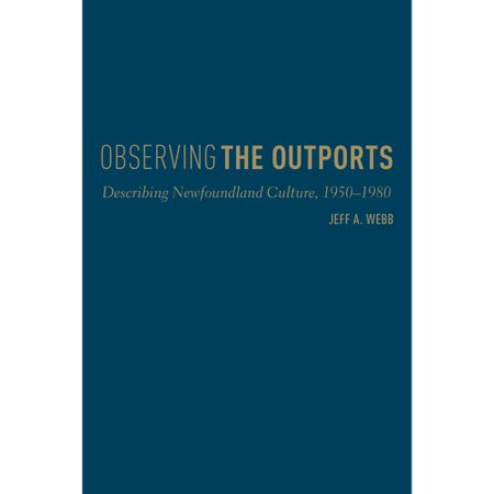 Observing the Outports: Describing Newfoundland Culture, 1950-1980