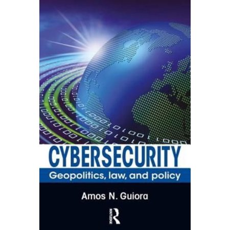 Cybersecurity  Geopolitics  Law  And Policy