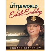 The Little World of Edith Endsley - eBook