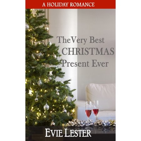The Very Best Christmas Present Ever - eBook