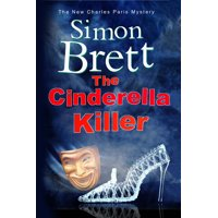 Charles Paris Mystery: Cinderella Killer: A Theatrical Mystery Starring Actor-Sleuth Charles Paris (Hardcover)(Large Print)