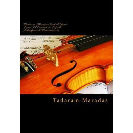 Tadaram Maradas Book Of Poem Lyrics Iii  Written In English With Spanish Translations  C   Lyrics Of A Lifetime