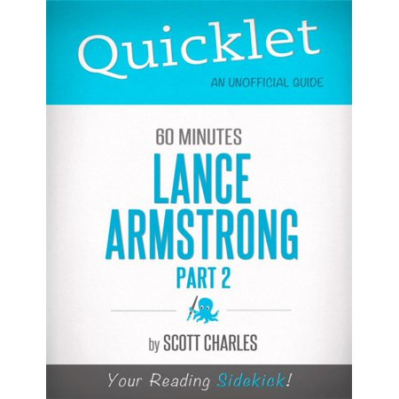 Quicklet on 60 Minutes: Lance Armstrong, Part 2 (CliffsNotes-like Summaries) - eBook (Lance Armstrong Jersey)