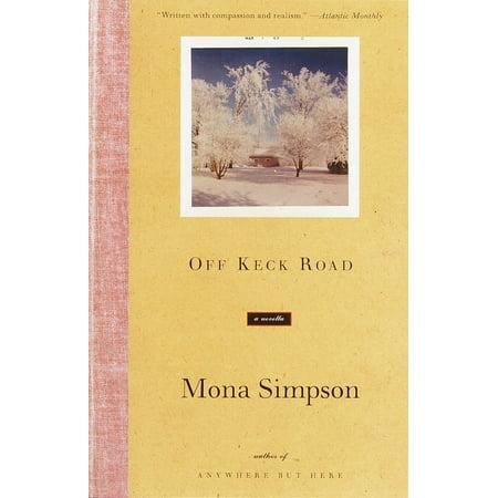 Off Keck Road : A Novella