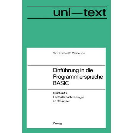 Einf�hrung in Die Programmiersprache Basic : Anleitung Zum Selbststudium