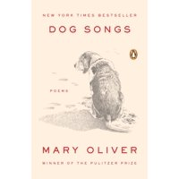 Dog Songs : Poems