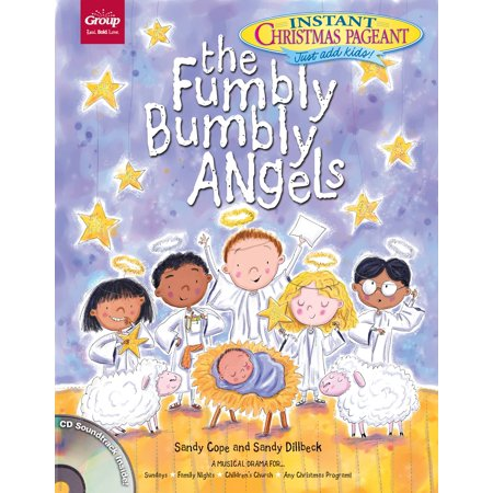 The Fumbly Bumbly Angels : Instant Christmas Pageant (Just add kids!) - Instant Asshole Just Add Beer