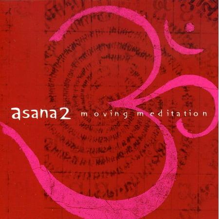 Asana 2  Moving Meditation