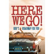 Here We Go! : God's Roadmap for You