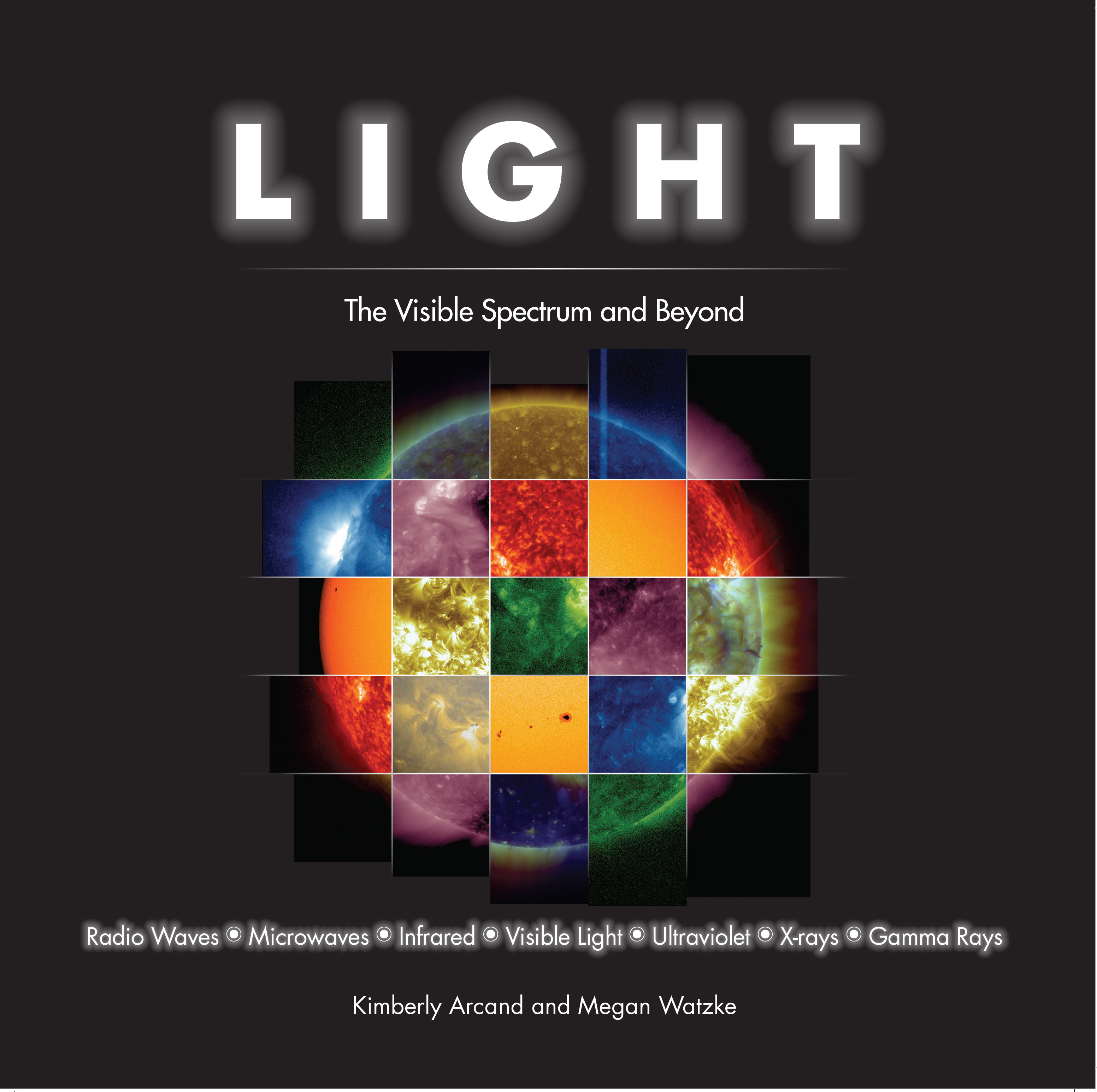 Light : The Visible Spectrum and Beyond