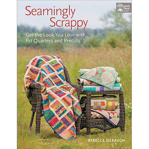 That Patchwork Place-Seamingly Scrappy