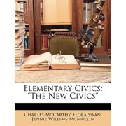 Elementary Civics : The New Civics