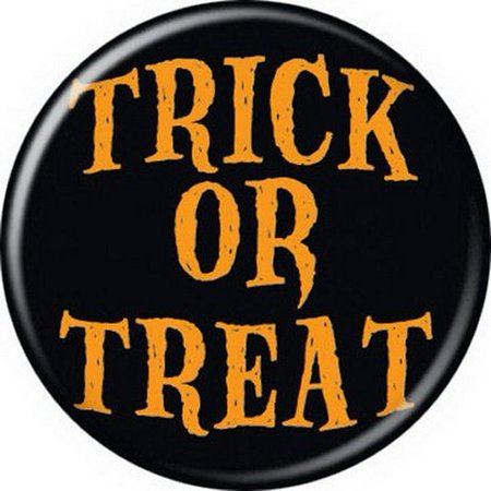 Halloween Trick or Treat Button 82096