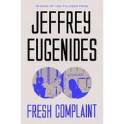 Fresh Complaint : Stories